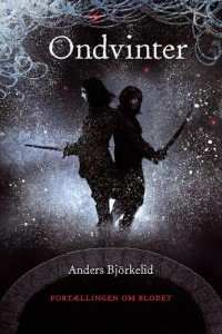"""""""Ondvinter"""" - den første bog i serien."""