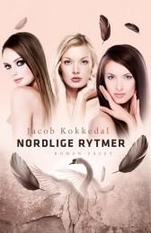 """""""Nordlige rytmer"""" af Jacob Kokkedal (Facet 2012)"""