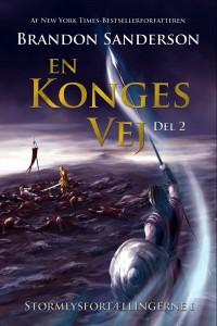 En konges vej del 2 (2017)