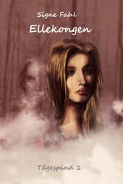 Ellekongen (2017) er første bind i serien Tågespind.
