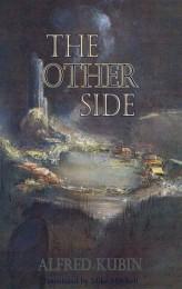 Alfred Kubins The Other Side er også mærket af noget weird.