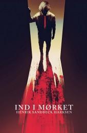 Novellesamlingen Ind i mørket (2017) er Henrik Harksens horrorfortællinger.