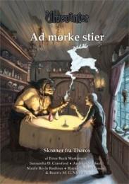 Novellesamlingen Admørke stier, som er udgivet af Ravnehøj, foregår i bordrollespillet Ulvevinters univers.