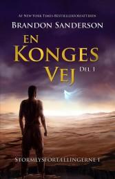 En konges vej del 1 og del 2, som er oversættelsen af Brandon Sandersons The Way of Kings, udkom hos Ulven og Uglen i 2017.
