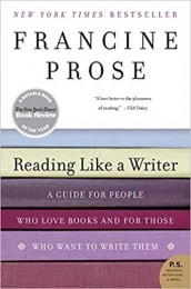 Reading Like a Writer: A Guide for People Who Love Books and for Those Who Want to Write Them er skrevet af  Francine Prose og udgivet af HarperCollins